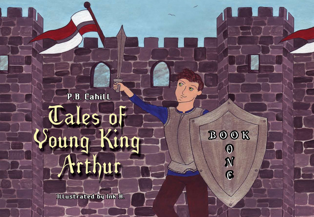 Tales of Young King Arthur – Book One